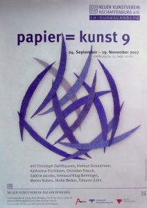 Plakat zur Ausstellung papier = kunst 9, Neuer Kunstverein Aschaffenburg
