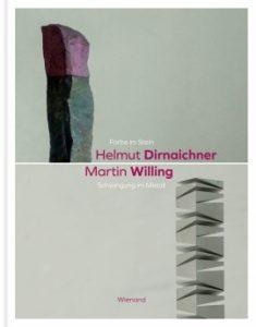 """Zur Ausstellung im Museum im Kulturspeicher Würzburg ist der Katalog """"Farbe im Stein – Schwingung im Metall. Helmut Dirnaichner und Martin Willing"""" im Wienand Verlag erschienen."""